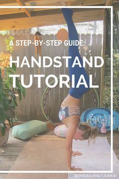 yoga tutorial how to do a handstand  the journey junkie