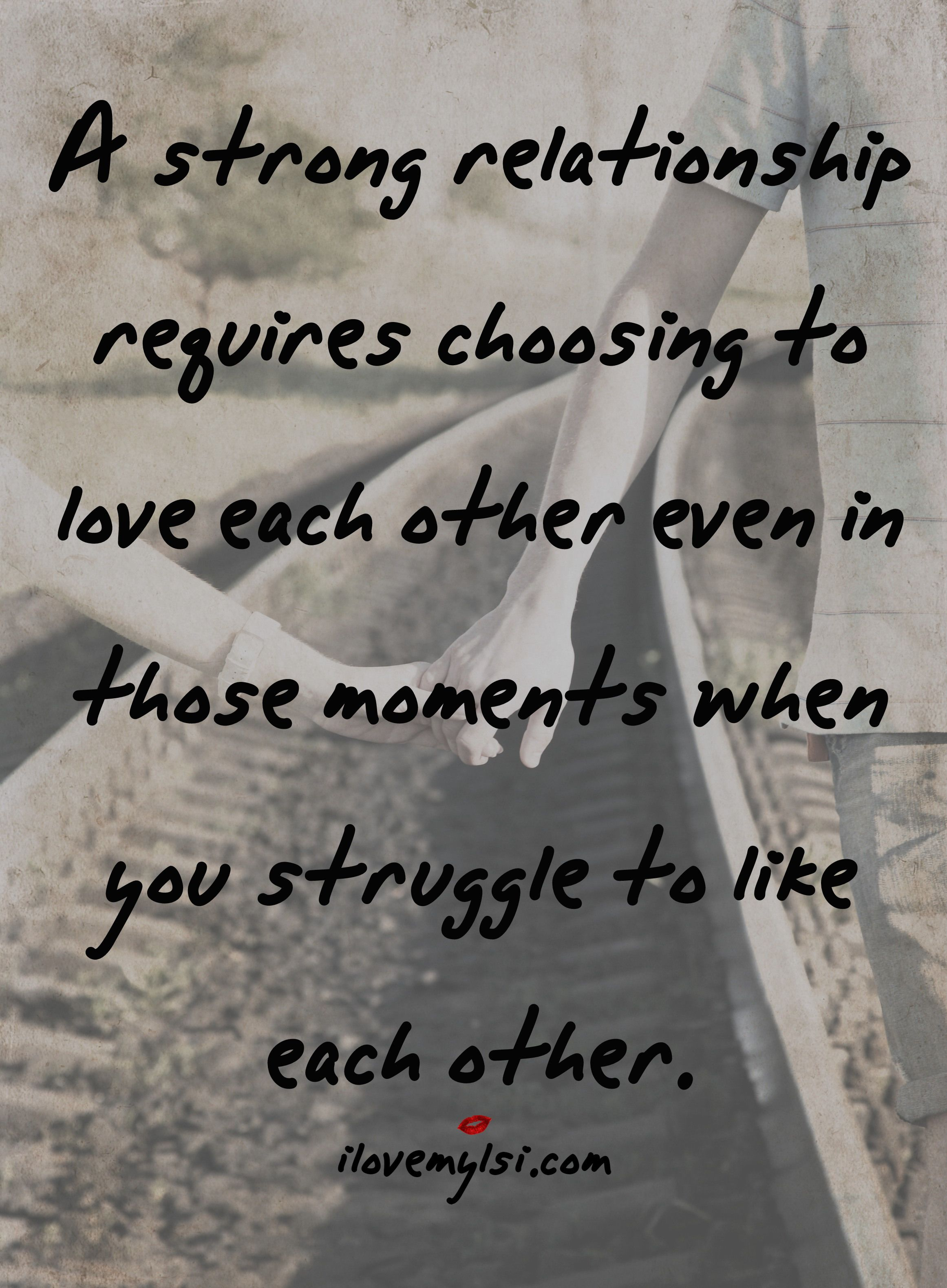 A strong relationship requires love Relationship quotes