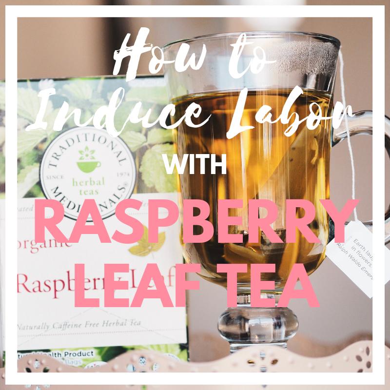 How to Induce Labor with Raspberry Leaf Tea   Raspberry ...