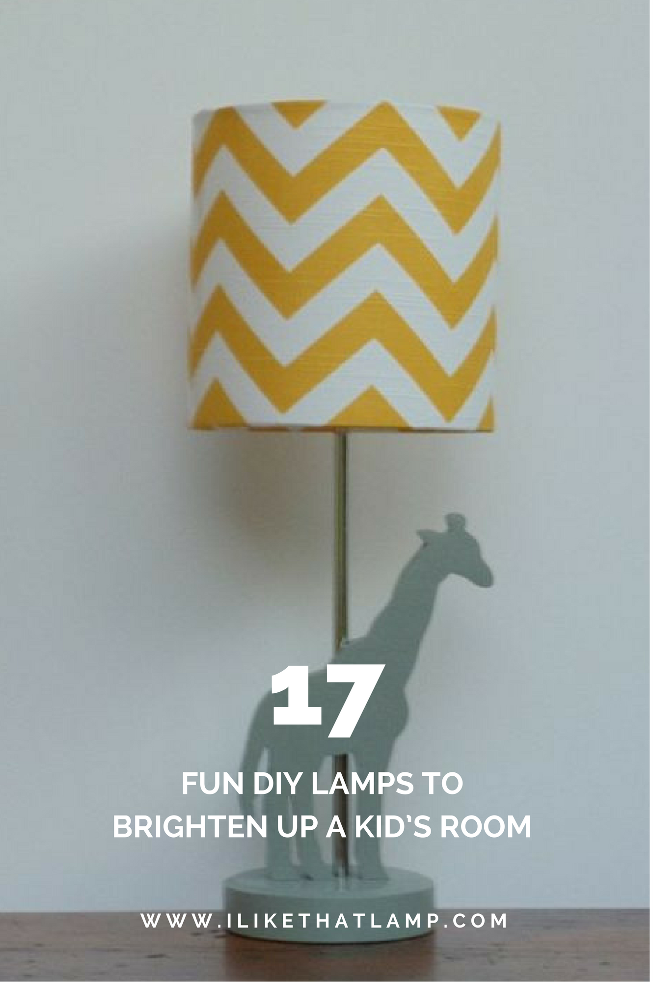 17 Fun Diy Lamps To Brighten Up A Kid S Room Read More At Www Ilikethatlamp