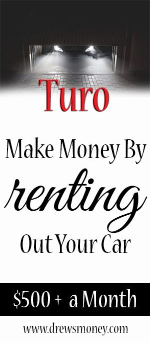 Turo Make Money By Renting Out Your Car How to make