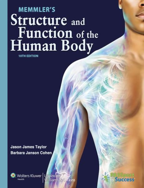 Test Bank for Memmler\'s Structure and Function of the Human Body ...