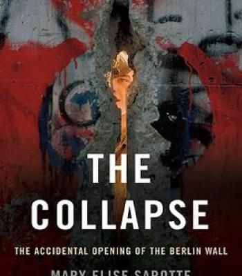 The Collapse Pdf History Pinterest Berlin Wall And History