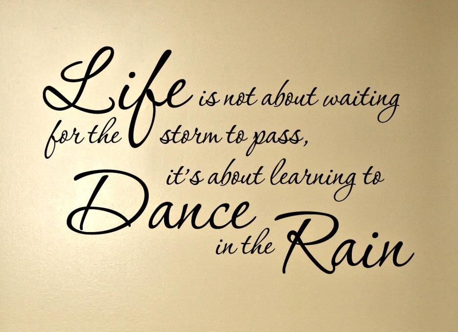 If It Rains Dance Quotes Google Search Classroom Decor