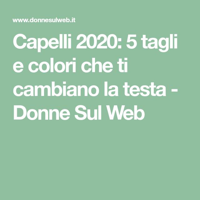 Photo of Hair 2020: 5 tagli e colori che ti cambiano la testa – Do … – Capelli 2020: 5 giorni …