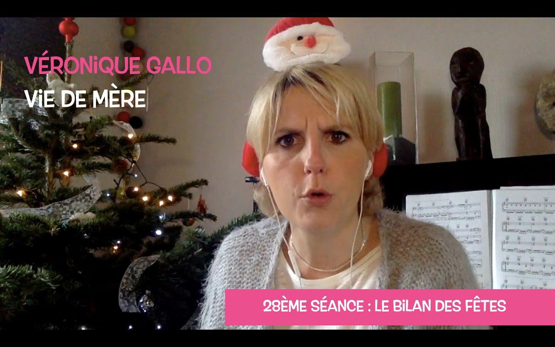 Véronique Gallo - Vie de mère : Le bilan des fêtes