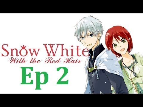 Snow White With The Red Hair 2nd Season Episode 2 English Dubbed Snow White With The Red Hair Red Hair Snow White