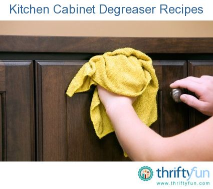 Homemade Kitchen Degreaser Recipes | Degreasers, Kitchen cupboards ...