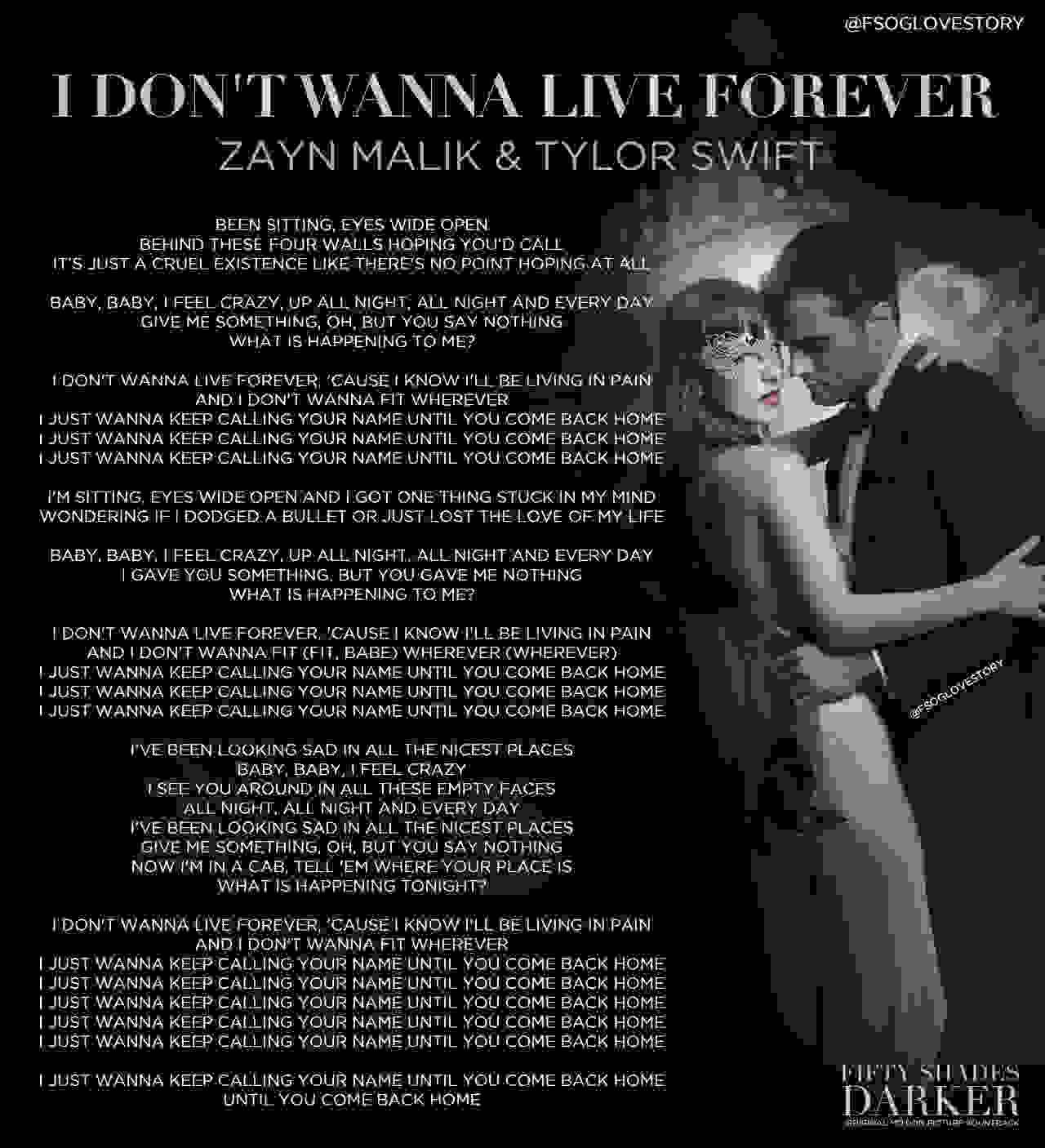 I Don T Wanna Live Forever Lyrics Fifty Shades Trilogy Fifty Shades Quotes Live Forever Lyrics