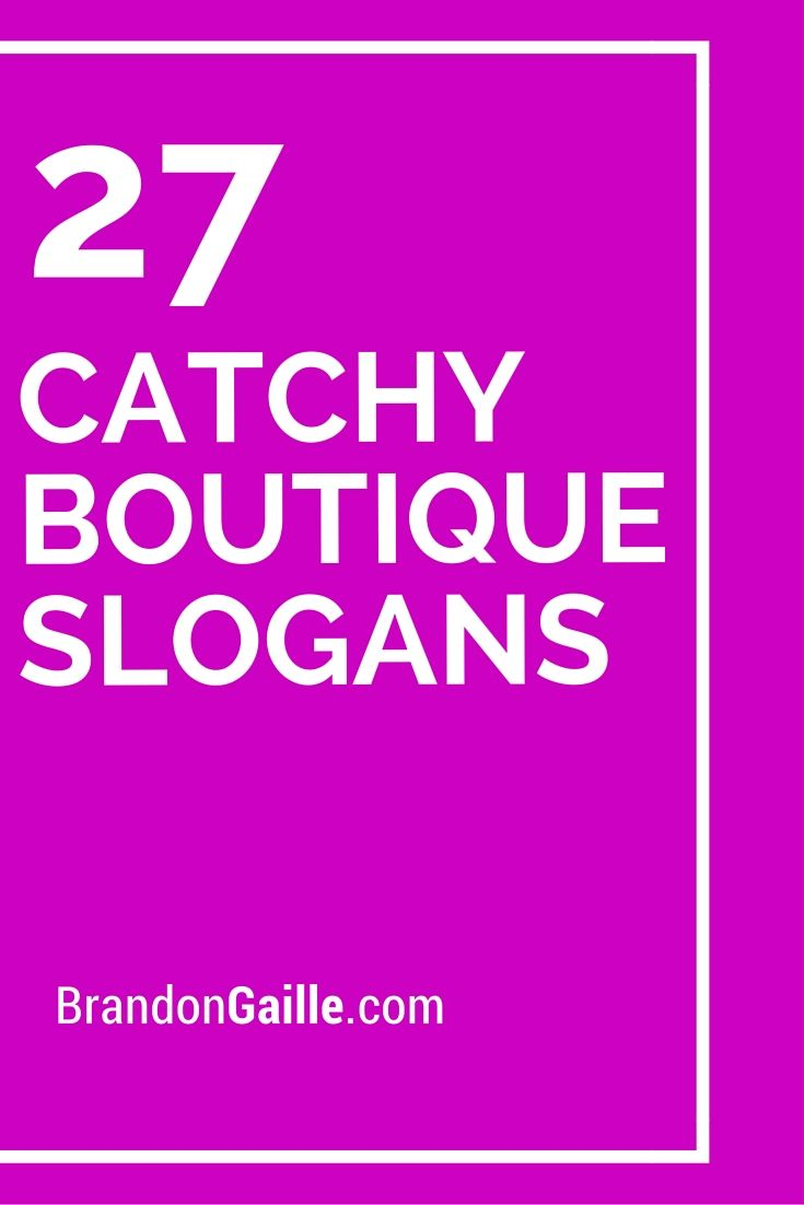 27 Catchy Boutique Slogans Names Decor Mobile Interior