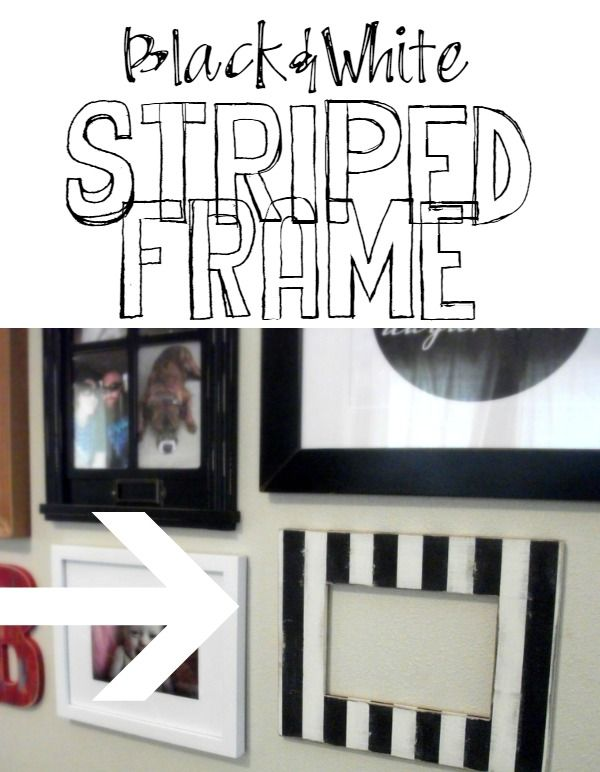 Black And White Striped Frame Projects From Rad The Rest Black