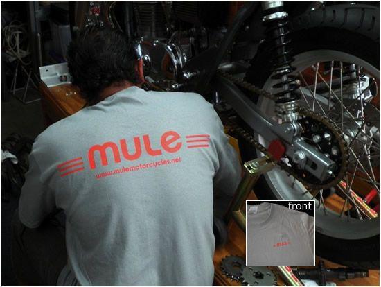 Mule T-Shirt #1 (limited edition).     Courtesy: Richard Pollock. Mule Motorcycles. Poway, CA (USA) & Nantes (France)