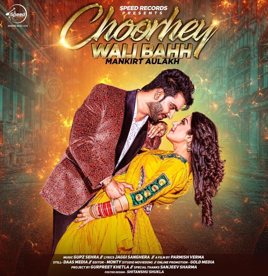 Choorhey Wali Bahh Mankirt Aulakh | Punjabi music | Mp3 song