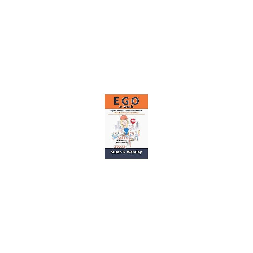 Ego at Work (Paperback)