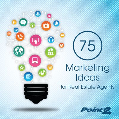 Marketing Ideas For Real Estate Agents  Get Great Ideas To Get