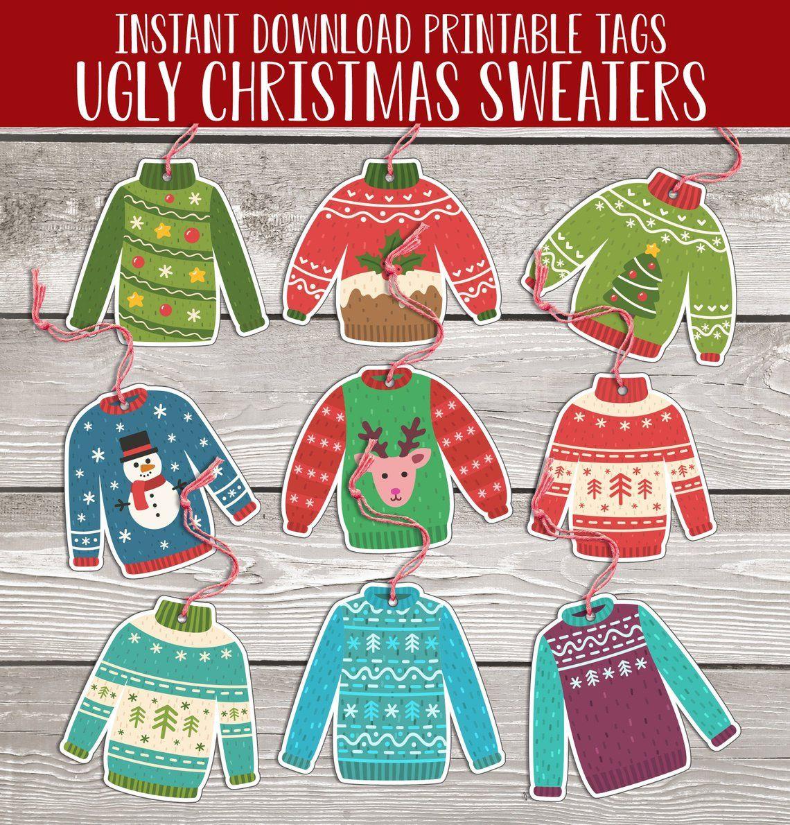 a15b20f24bec70 Printable Gift Tags--  christmas2018  uglychristmassweater  uglysweater   xmas2018  uglysweaterparty
