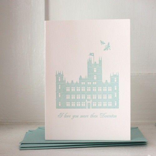 tv ♥ downton abbey > slowburn british doesn't get much better (letterpress notecard @ foxyandwinston)