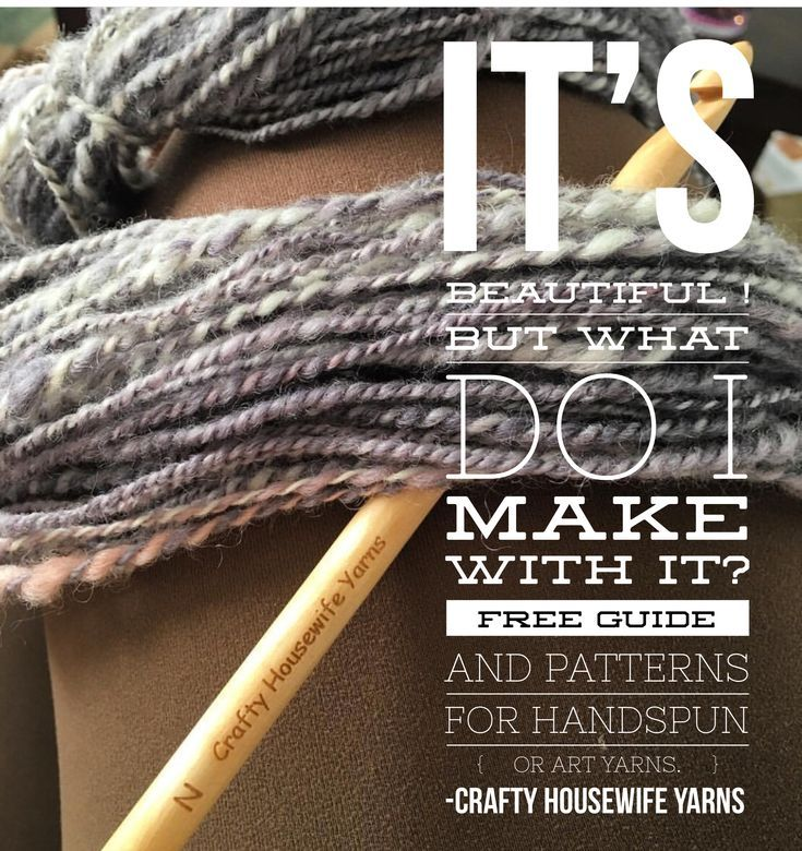 Free pdf download with designer knitting and crochet patterns for handspun yarn and beginner weaving guide