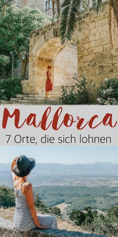 Mallorca Tipps 7 Orte Auf Der Baleareninsel Die Sich Lohnen
