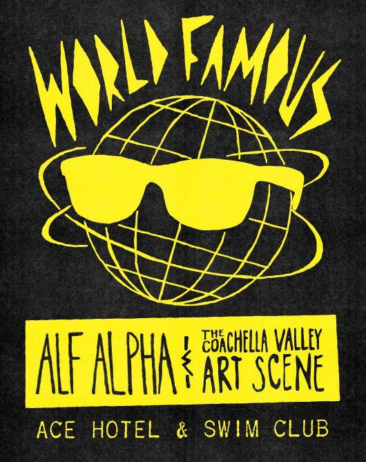 world-famous-with-alf-alpha-and-the-coachella-valley-art-scene-monthly-party-at-the-ace-hotel-palm-springs.jpg 530×668 pixels