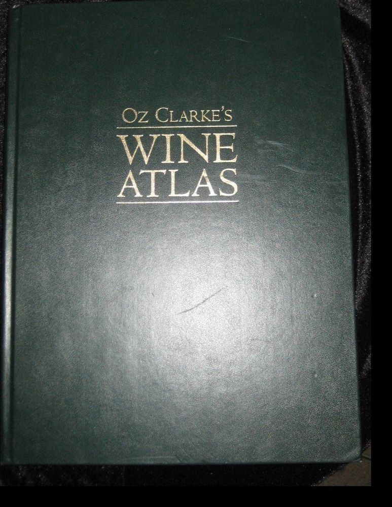 Wine Atlas By Oz Clarke S Hardcover Coffee Table Book Wine Guide
