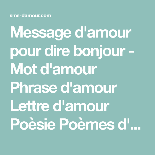 Message Damour Pour Dire Bonjour Mot Damour Phrase D