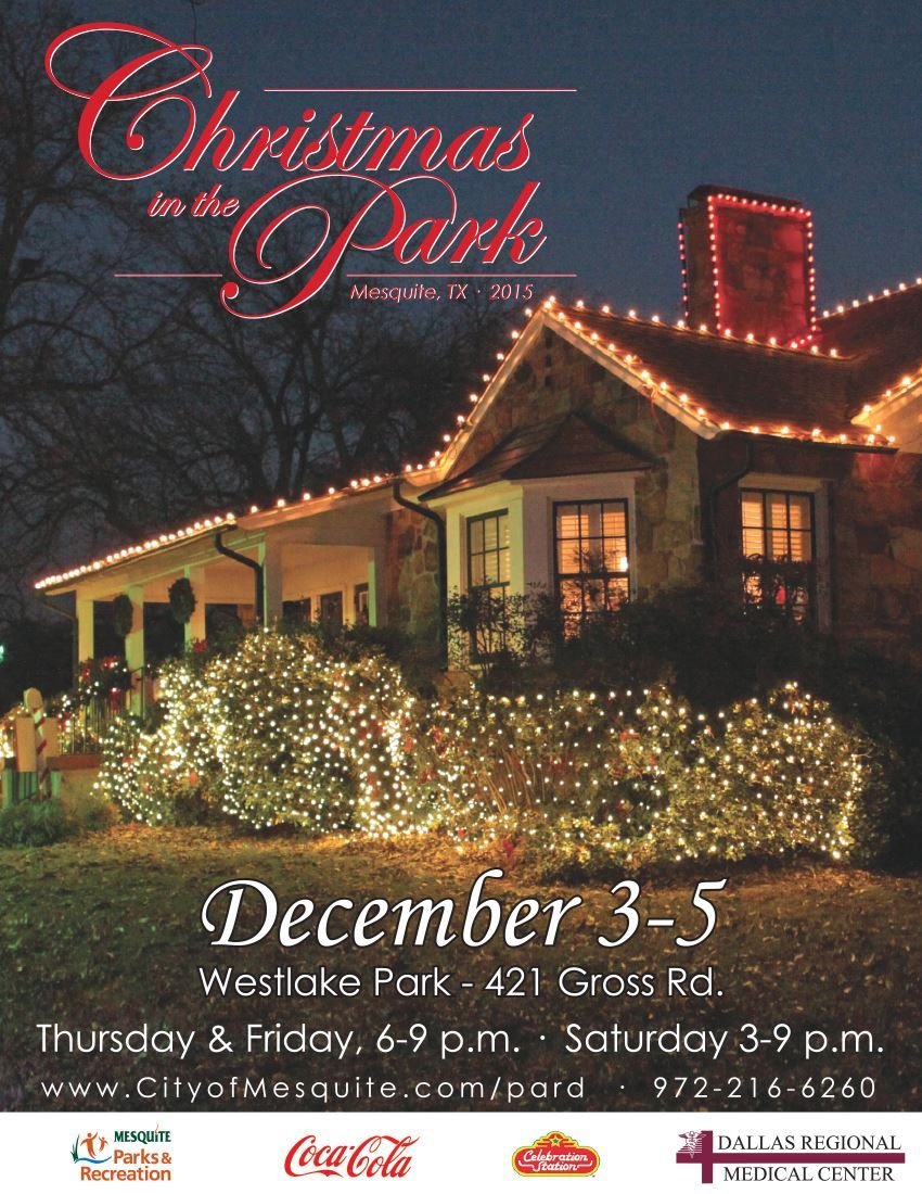 Christmas In The Park 2015 Mesquite Tx Official Website Mesquite Park Holiday