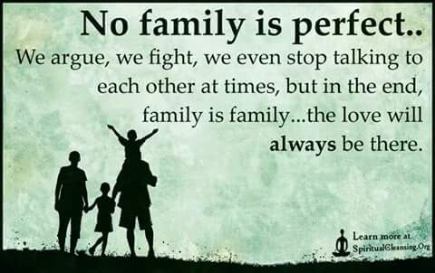 No family is perfect.... Inspirational quotes with