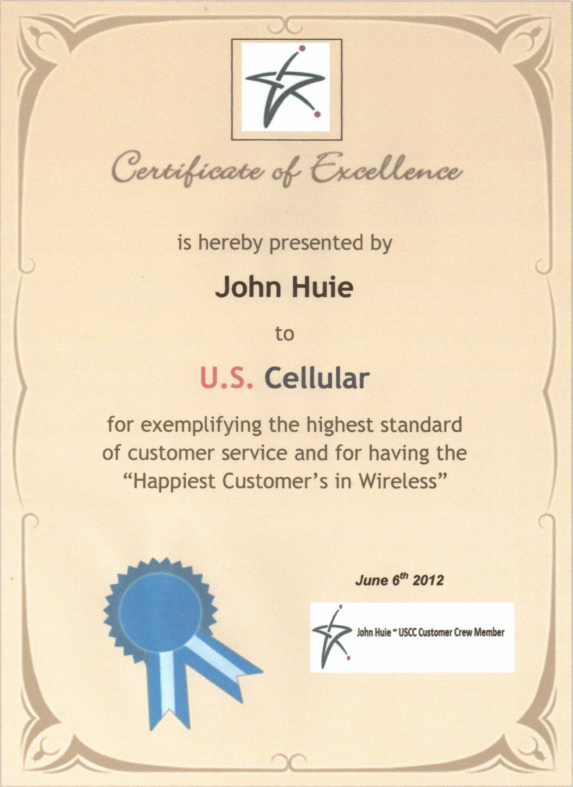 Certificate of Excellence Award presented to U.S. Cellular ~ USCC Customer Crew Member