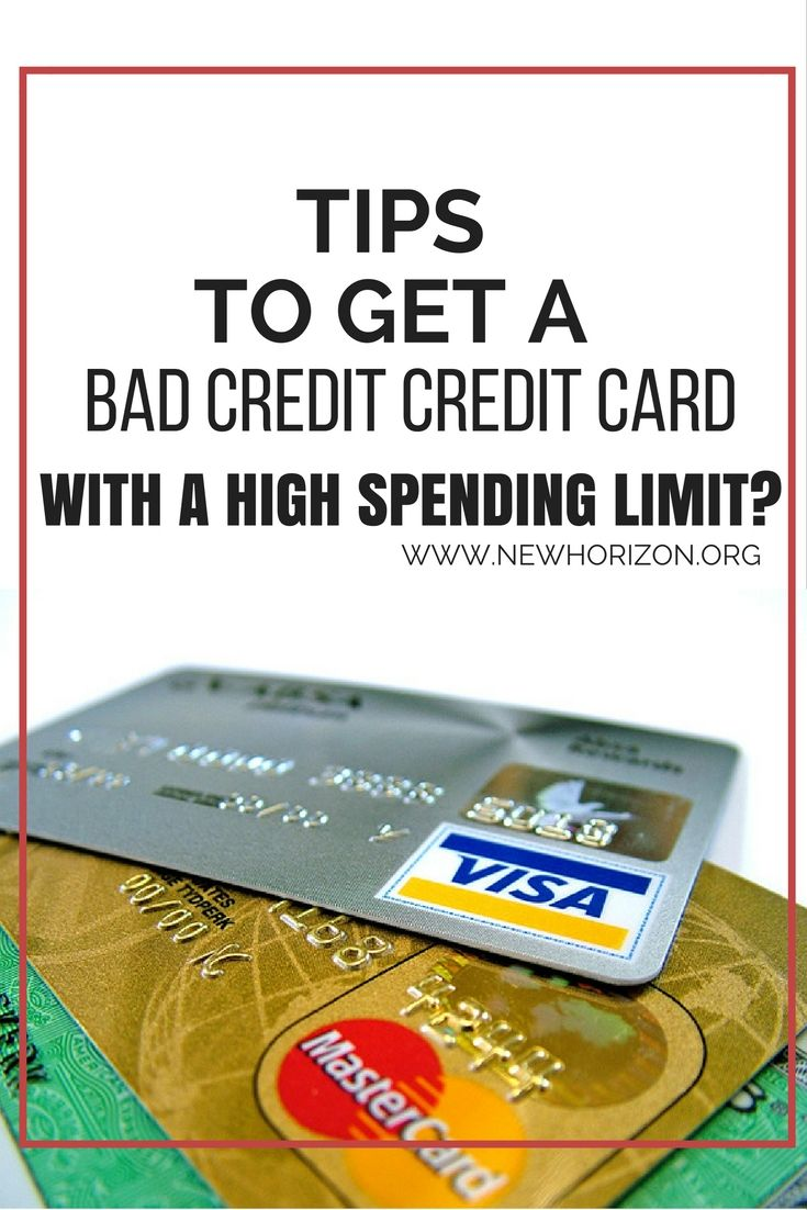How Can I Get A Bad Credit Credit Card With A High Spending Limit Bad Credit Credit Cards Bad Credit Paying Off Credit Cards