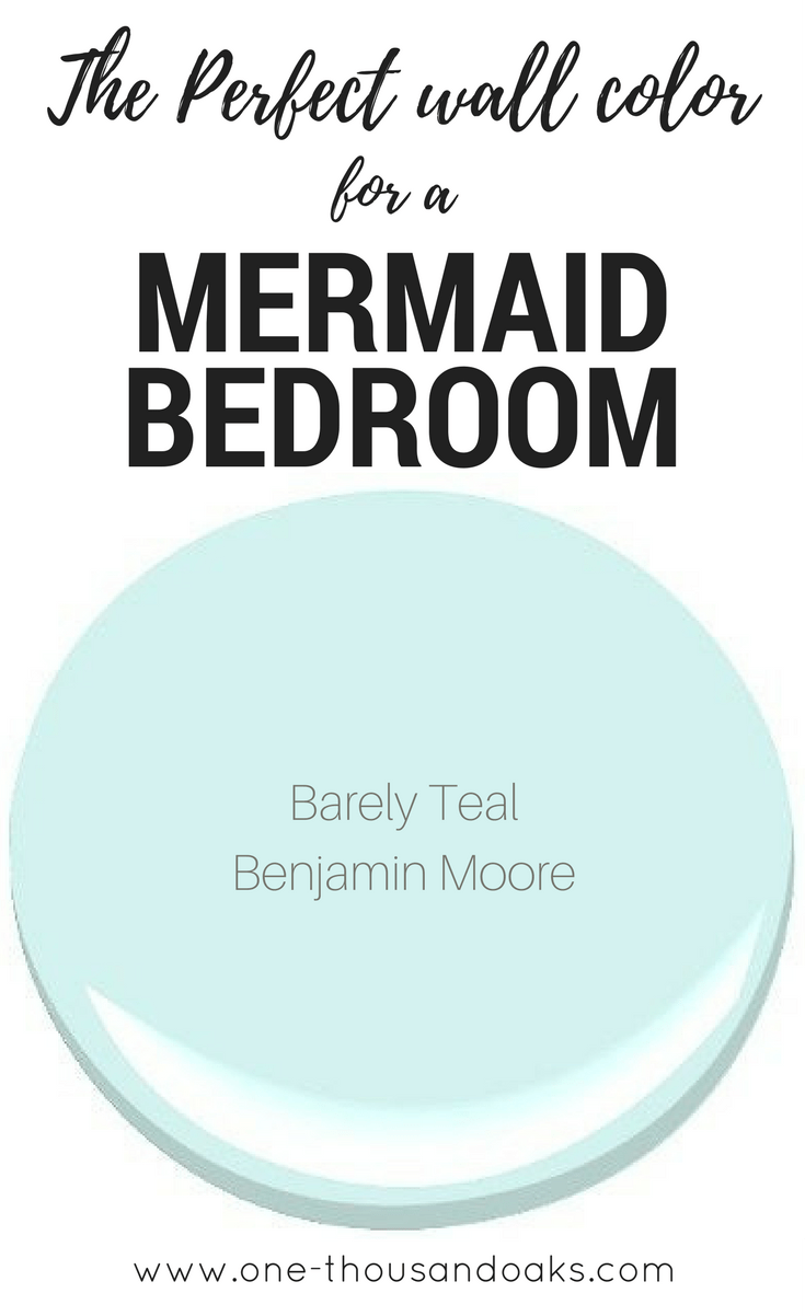This Is The Perfect Mermaid Bedroom Paint Color It Creates A Relaxing Coastal Feel And Provides Haven In Any Little S Room