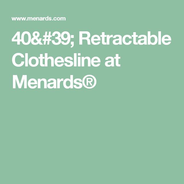 40 39 Retractable Clothesline At Menards Clothes Line Menards Washers Dryers