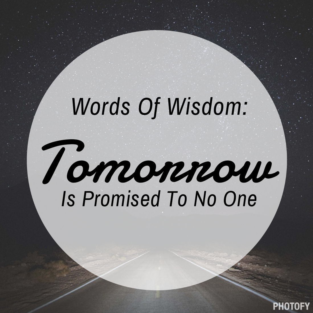 Tomorrow Is Promised To No One Quotes Pinterest Islam Faith