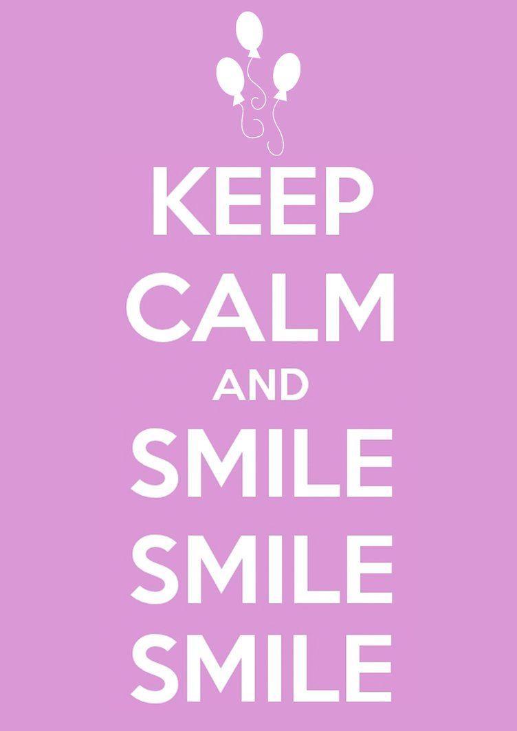 Pensée Du Jour Bonjour Keep Calm Smile Calm Quotes