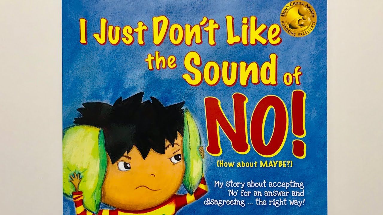 I just dont like the sound of no by julia cook read