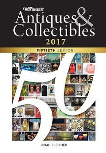 Top General Reference Guides on Antiques and Collectibles: Warman's Antiques & Collectibles