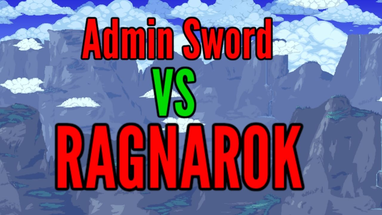Terraria Legendary Admin Sword Vs All Bosses Ragnarok Terrarium Boss Basic