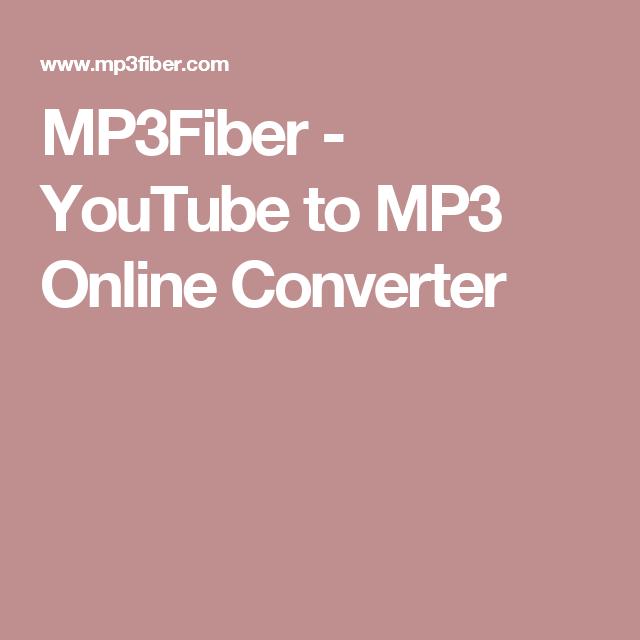 MP3Fiber - YouTube to MP3 Online Converter   Online ...