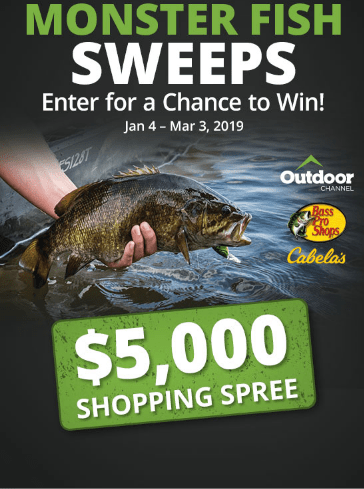 Bass Pro Shops And Cabela And Outdoor Channel Monster Fish Sweepstakes Win A 5 000 Shopping Spree Contestbig Monster Fishing Shopping Spree Cabela S