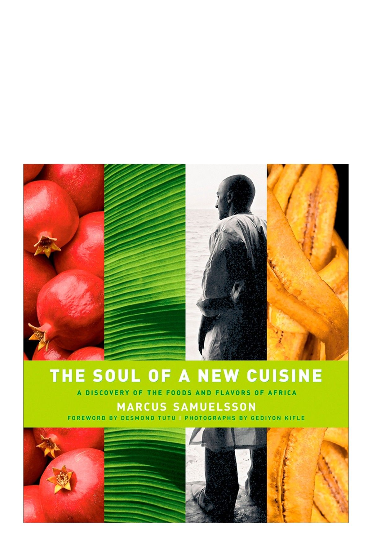 The Soul Of A New Cuisine A Discovery Of The Foods Flavors Of Africa Food Cuisine Flavors