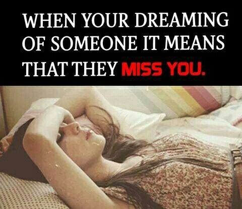 Means Someone Miss Of Dreaming You They