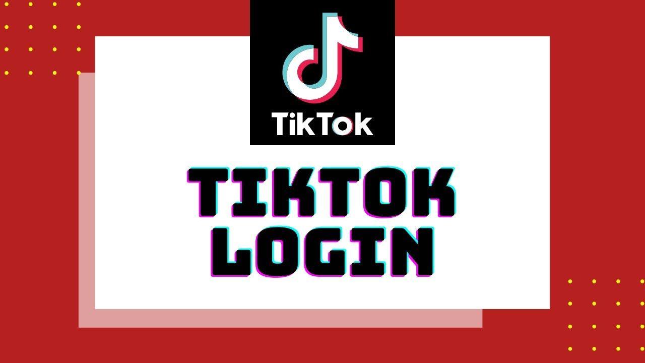 How To Login Tiktok Tiktok Login With Phone Email Facebook Twitter Instagram Google And Apple Logintiktok Signintiktok Tiktokapp App Passwords Phone