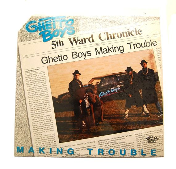 Rare Ghetto Boys Lp Making Trouble 5th Ward Chronicles Hip Hop Rap 80s 90s Record Album Delicious Vinyl Ghetto Boys Record Album