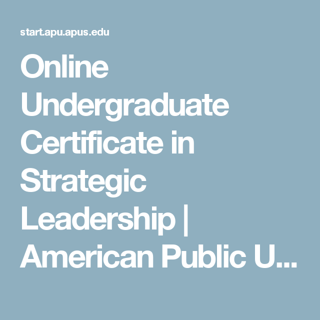 Online Undergraduate Certificate In Strategic Leadership