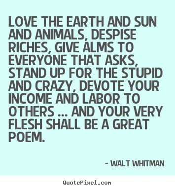 Walt Whitman Quotes Love Impressive Walt Whitman Picture Quotes  Quotepixel  Words And Phrases