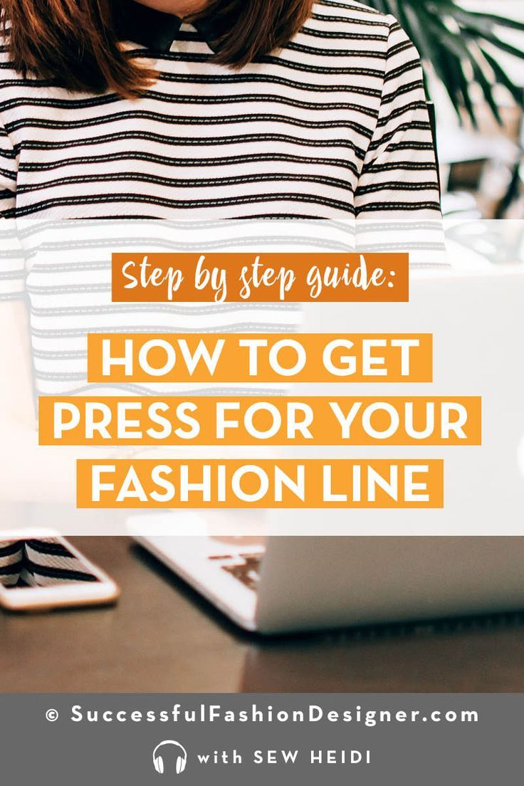 Fashion Marketing 101 How to Get Publicity for Your