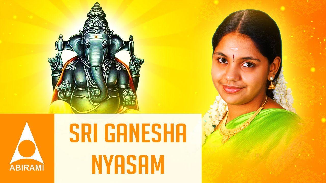 Sri Ganesha Nyasam - Saindhavi - Songs of Ganesha - Songs of