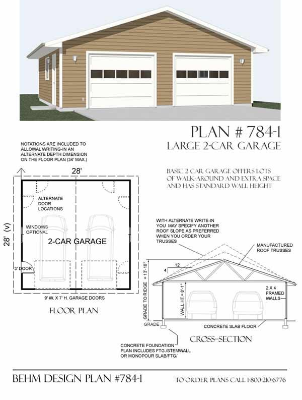 Oversized 2 Car Garage Plan 784 1 28 X 28 By Behm Design