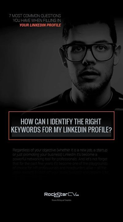 How can I identify the right keywords for my LinkedIn profile? #LinkedIn #Resume #Career http://rockstarcv.com/7-common-questions-linkedin-profile/