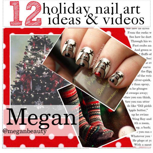12 holiday nail art ideas & videos || Megan